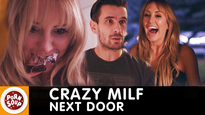 PornSoup #12 – The crazy MILF next door